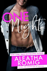 Front cover, One Night, by Aleatha Romig