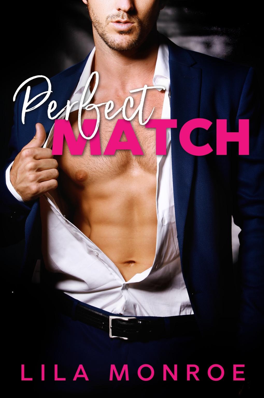 Perfect Match by Lila Monroe