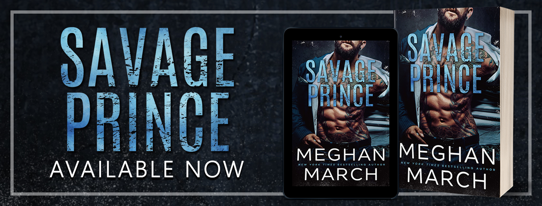 SavagePrince availnowbanner