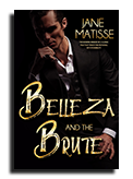 belleza and the brute